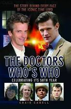 The Doctors Who's Who: The Story Behind Every Face of the Iconic Time Lord (Dr W
