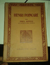 APPELL Paul. Henri Poincaré. Plon. Copyright de 1925.