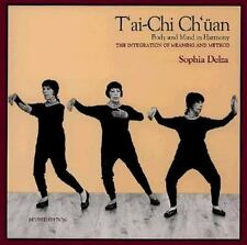 T'Ai Chi Ch'Uan (Wu Style : Body and Mind in Harmony : Integration of Meaning an