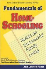 NEW - Fundamentals of Homeschooling: Notes on Successful Family Living