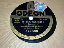 78 trs-rpm-BACH du Casino de Paris- Eh ben Monsieur - ODEON 156500
