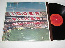 TOWER OF POWER We Came To Play LP 1978 Columbia Records Canada VG/VG