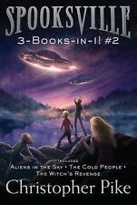 Spooksville 3-Books-in-1! #2: Aliens in the Sky; The Cold People; The Witch's Re