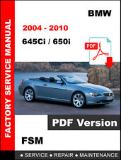 BMW 2004 - 2010 645Ci 650i SERVICE REPAIR WORKSHOP SHOP MANUAL + WIRING DIAGRAM