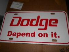 1960's 1970's DODGE MONACO POLARA CORONET DODGE DEPEND ON IT LOGO LICENSE PLATE