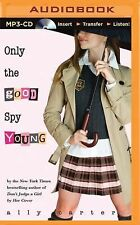 Gallagher Girls: Only the Good Spy Young 4 by Ally Carter (2015, MP3 CD,...