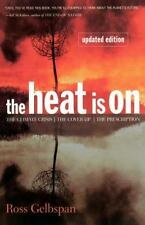 The Heat Is On: The Climate Crisis, The Cover-up, The Prescription