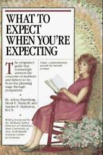 What to Expect When You're Expecting Arlene Eisenberg, Heidi Murkoff, Sandee Ha