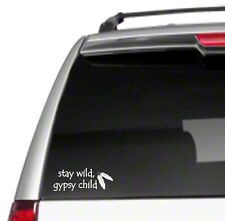 "Stay Wild Gypsy Child 8"" Car Vinyl Sticker Decal free spirit hippie vintage *G18"
