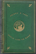 1875 ~ Things A Lady Would Like to Know by Henry Southgate VICTORIAN antique bk
