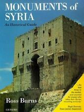 Monuments of Syria by Ross Burns (2000, Paperback, Guide (Instructor's))