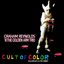 Cult of Color [Soundtrack to the Ballet] by Graham Reynolds (CD, 2008, Shamrock)