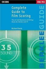 Music Reference Ser. Music Theory: Complete Guide to Film Scoring : The Art and