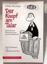 Buch (s) - DER KNOPF AM TALAR - Ulrike Piechota