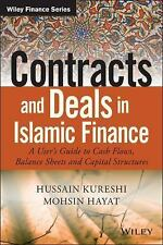 Wiley Finance: Contracts and Deals in Islamic Finance : A User's Guide to...