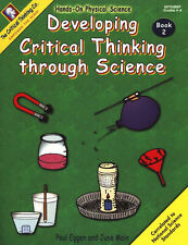 Developing Critical Thinking Through Science/Book 2 Grade 4-6 (#8703), Eggen, Pa