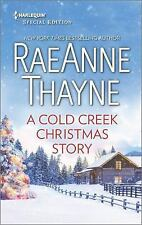 A Cold Creek Christmas Story (Harlequin Special Edition) by Thayne, RaeAnne