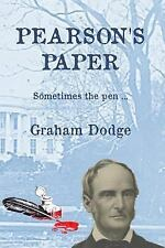 Pearson's Paper : Sometimes the Pen ... by Graham Dodge (2015, Paperback)