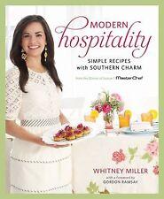 Modern Hospitality by Whitney Miller  :) Winner Season 1 Master Chef Hardcover