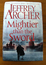 MIGHTIER THAN THE SWORD by JEFFREY ARCHER, HARDBACK WITH DUSTCOVER