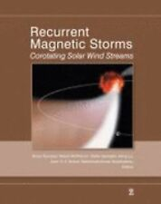 Recurrent Magnetic Storms: Corotating Solar Wind Streams (Geophysical -ExLibrary