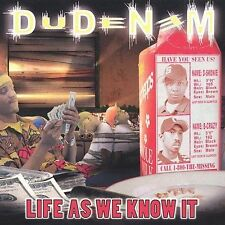 Life as We Know It by Dudenem  Rap 13 Tracks  Brand New And Factory Sealed