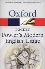 Pocket Fowler's Modern English Usage Oxford Quick Reference)