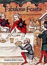 Fabulous Feasts: Medieval Cookery and Ceremony Cosman, Madeline Pelner Paperbac