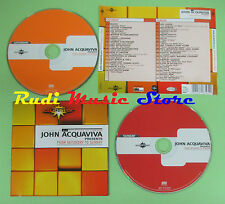 CD JOHN ACQUAVIVA FROM SATURDAY TO SUNDAY compilation 2002 T VANELLI WHASH (C17)