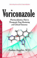 Voriconazole: Pharmacokinetics, Role in Therapeutic Drug Monitoring and...