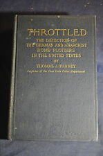 1919 *RARE*  THROTTLED! The Detection of the German and Anarchist Bomb Plotters