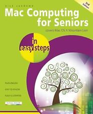 Mac Computing for Seniors in easy steps: Covers OS X Mountain Lion, Vandome, Nic