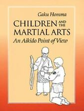 Children and the Martial Arts: An Aikido Point of View, Gaku Homma, Acceptable B