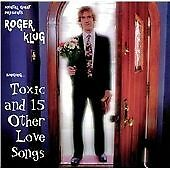 Toxic & Other Love Songs [Import] [Audio CD] Klug, Roger