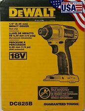 DEWALT DC825B 1/4-Inch 18-Volt Cordless Impact Driver TOOL ONLY Brand New