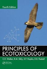 Principles of Ecotoxicology by C. H. Walker, S. P. Hopkin, D. B. Peakall and...