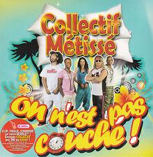 CD CARTON CARDSLEEVE 4T COLLECTIF METISSE collectif métissé ON N'EST PAS COUCHE