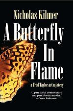 A Butterfly in Flame: A Fred Taylor Art Mystery (Fred Taylor Art Mysteries)