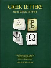 GREEK LETTERS From Tablets To Pixels A Collection New Essays Ancient Typography