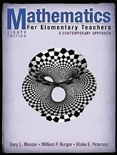 Mathematics for Elementary Teachers : A Contemporary Approach by William F. Burg