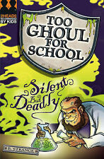 B. Strange Silent But Deadly (Too Ghoul for School) Very Good Book