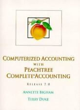 Computerized Accounting with Peachtree by Terry Duke and Annette Bigham...
