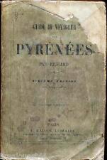 Guide du voyageur aux Pyrénées Richard Maison 1855