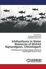 Ichthyofauna in Water Resources of District Rajnandgaon, Chhattisgarh by...