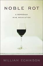 Noble Rot: A Bordeaux Wine Revolution-ExLibrary