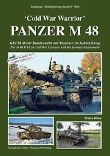 Tankograd 5064 'Cold War Warrior' - PANZER M 48 The M 48 MBT in Cold War Exercis