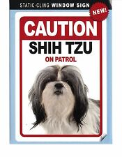 Caution Shih Tzu On Patrol - Static-Cling Window Sign