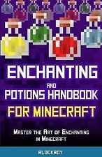 Enchanting and Potions Handbook for Minecraft: Master the Art of Enchanting...