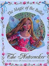 The Nutcracker: The Magic of the Ballet (Magic of Ballet), Geras, Adele, New Boo