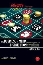 The Business of Media Distribution: Monetizing Film, TV.... MINT Condition
